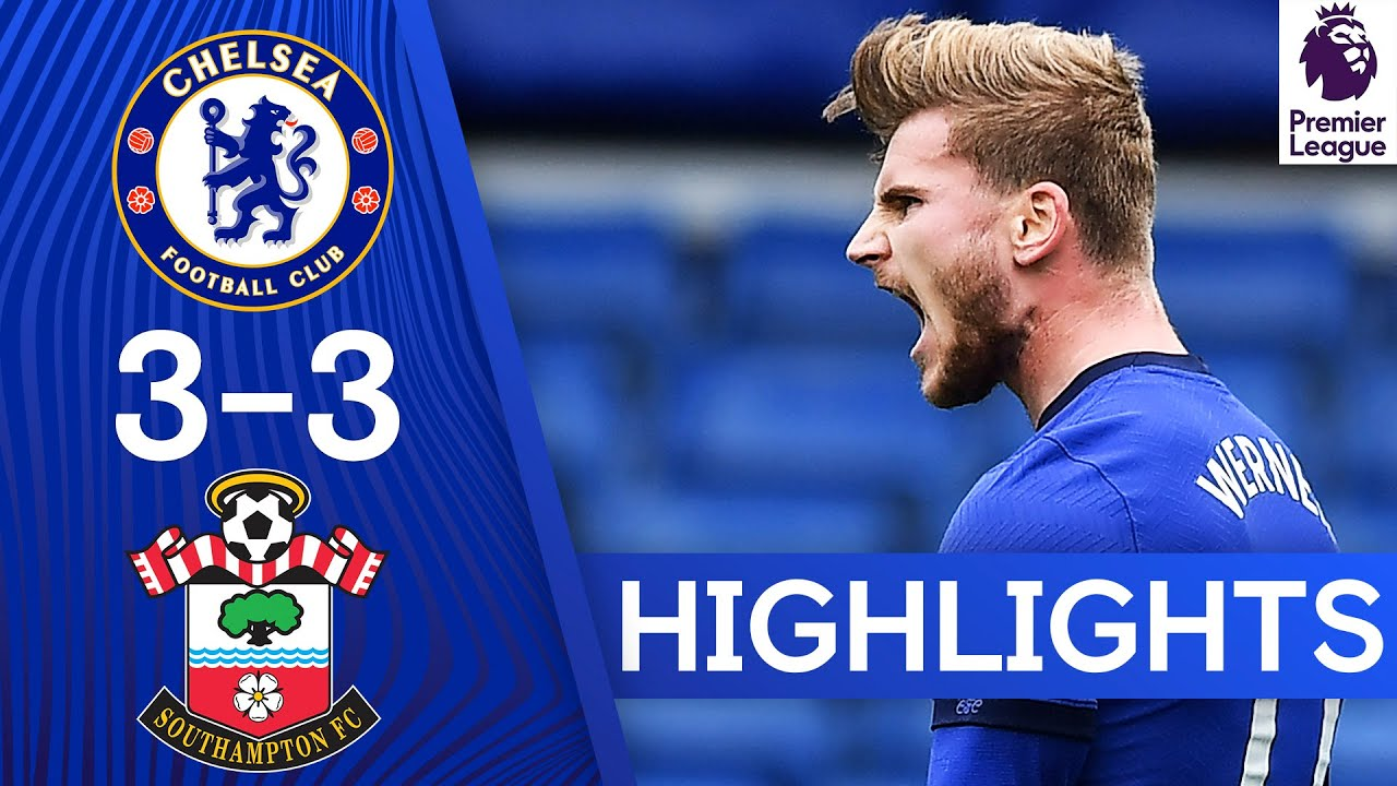 Chelsea 3-3 Southampton | Werner Scores A Brace At The Bridge! | Premier League Highlights