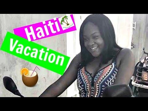 Vlog 1: Haiti Vacation