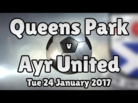 Queens Park v Ayr United (Tue 24 January 2017 Match Summary)