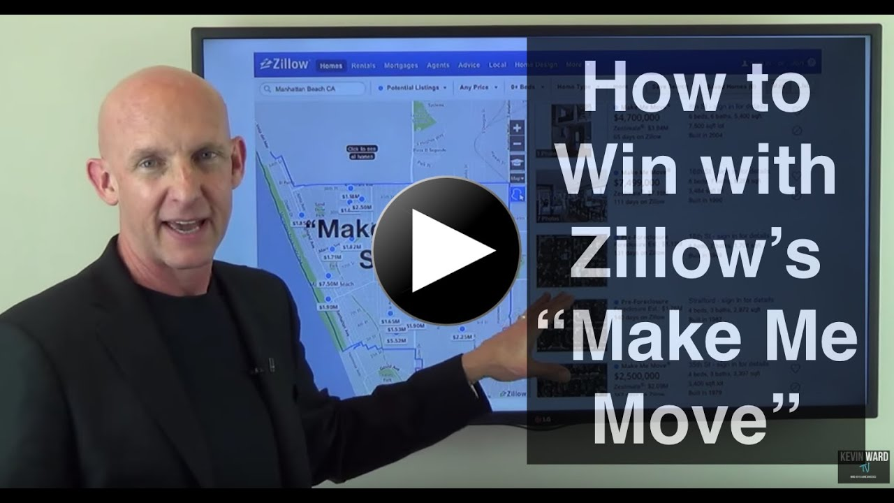 How To Win With Zillows Make Me Move Homeowners Kevin Ward