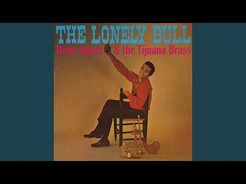 The Lonely Bull (El Solo Toro)