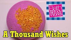 Bath & Body Works - A THOUSAND WISHES Bath Fizzy - DEMO - Underwater - Review