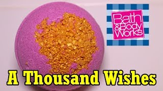 Bath & Body Works - A THOUSAND WISHES Bath Fizzy - DEMO - Underwater - Review