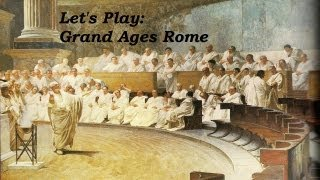 Let's Play Grand Ages: Rome 1 (Destiny, Family Ties, Feeding The Plebs)