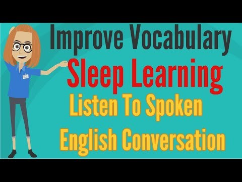 Improve Vocabulary ★ Sleep Learning ★ Listen To Spoken English Conversation, Binaural Beats Part 3.✔
