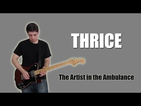 Thrice - The Artist in the Ambulance (Instrumental)
