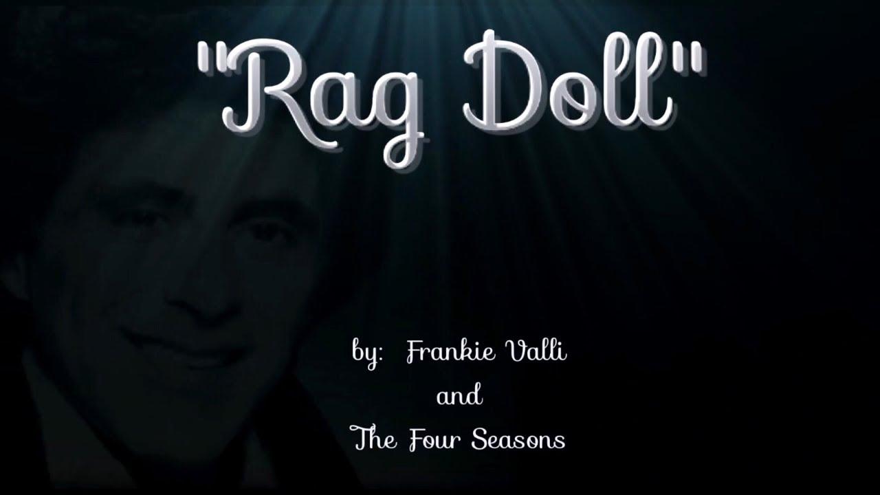 Rag Doll (w/lyrics) ~ Frankie Valli and The Four Seasons - YouTube