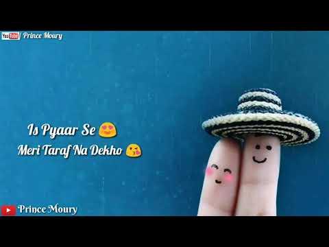 is-pyar-se-meri-taraf-na-dekho- -lyrical- -love-song- -30-second- -what'sapp-status- -chamatkar