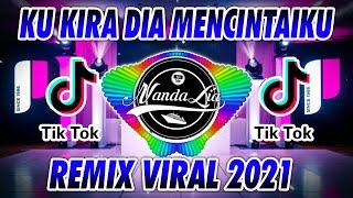 DJ KUKIRA DIA MENCINTAIKU VIRAL TIK TOK TERBARU 2021   DJ KU KIRA DIA MENYUKAIKU TERBARU VIRAL 2021