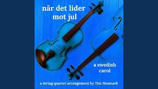 Play När Det Lider Mot Jul (A Swedish Carol)