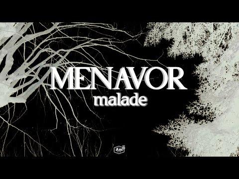 Youtube: Menavor – MALADE (Clip Officiel)