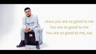 Tim Godfrey - So Good [Lyrics Music Video]