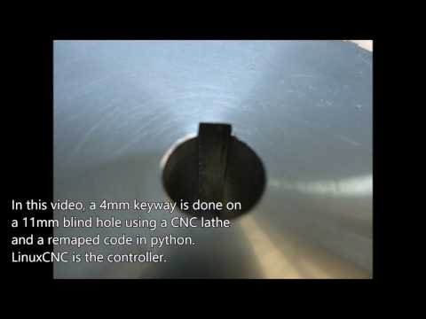 Using a CNC lathe to open a keyway on a blind hole