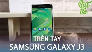 Vật Vờ| Trên tay & đánh giá nhanh Samsung Galaxy J3