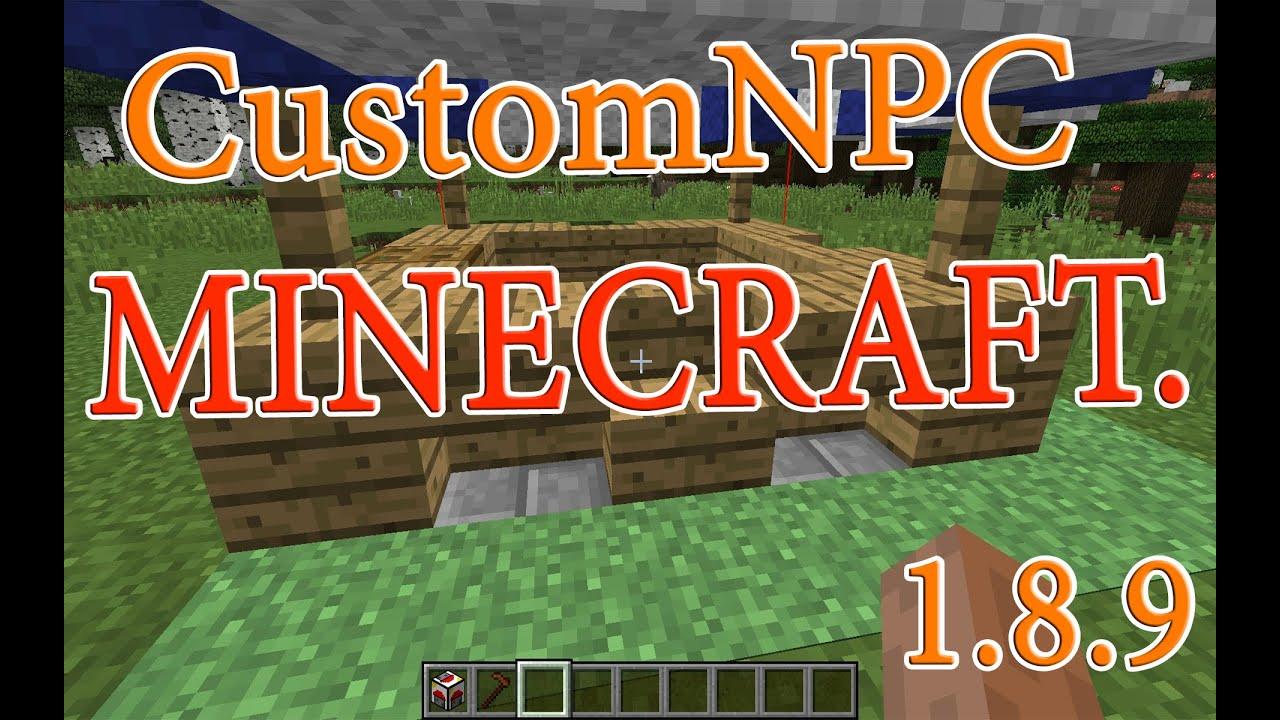 Скачать мод на майнкрафт 1 8 9 custom npc