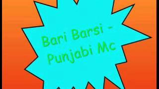 Punjabi Mc - Bari Barsi