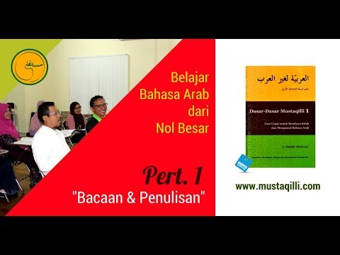 MUSTAQILLI Belajar Bahasa Arab dari Nol Besar_Pert 1