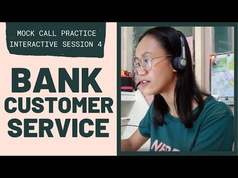 MOCK CALL PRACTICE: Bank Customer Service | Interactive Session 4