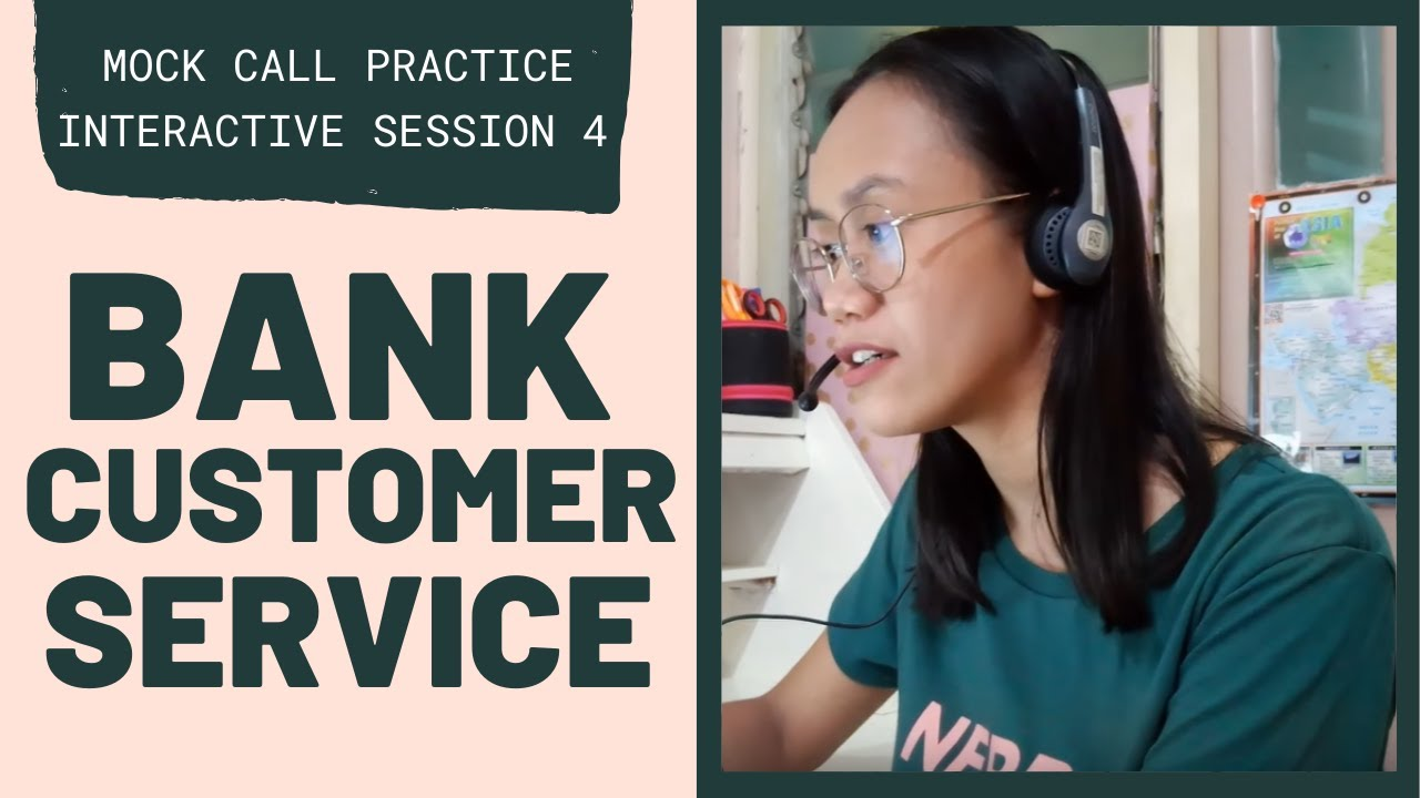 Mock Call Practice Bank Customer Service Interactive Session 4 Youtube