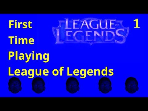Playing League of Legends for the First time- League of Legends Funny Moments #1