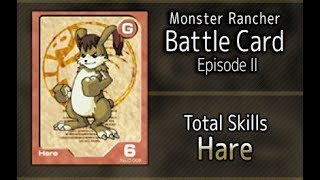 Monster Rancher Battle Card Episode II - The skills of Hare