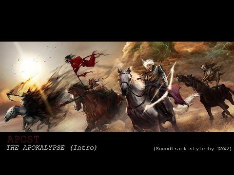 APOST-The Apokalypse (intro) Epic Soundtrack style by DAW2