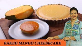 Baked Mango Cheese Cake - Mrs Vahchef