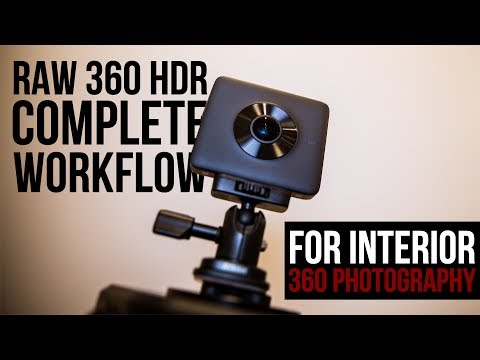 RAW 360° Panorama HDR Complete Post workflow for Interior 360 Photography w/
