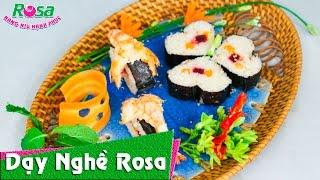 Cách làm Sushi Việt Nam ngon lạ, hợp khẩu vị
