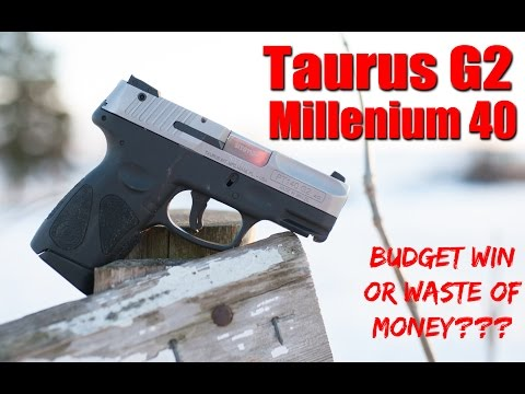 Taurus G2 Millenium 40 Cal Review: Concealed Carry On A Budget?