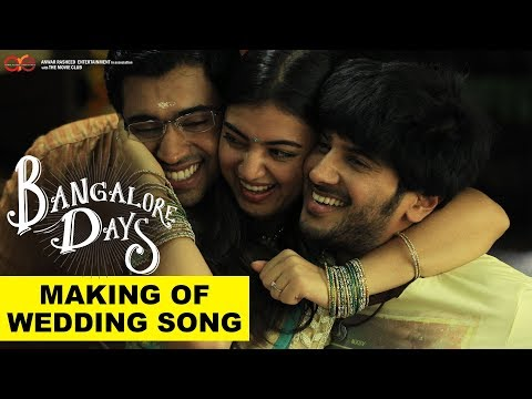 Bangalore Days Making of Maangalyam - The Wedding Song