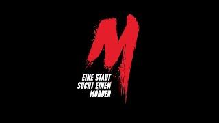 M - EINE STADT SUCHT EINEN MÖRDER | A CITY HUNTS A MURDERER | von David Schalko - Official Trailer