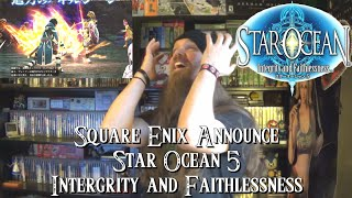 Square Enix Announce Star Ocean 5 Integrity and Faithlessness