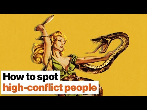 How to spot high-conflict people before it's too late | Bill Eddy | Big Think from YouTube · Duration:  5 minutes 15 seconds