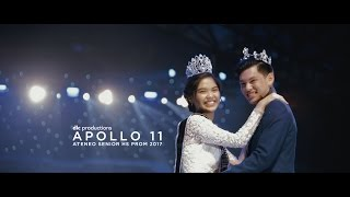 Apollo 11: Ateneo Senior HS Prom 2017 - Same Day Edit