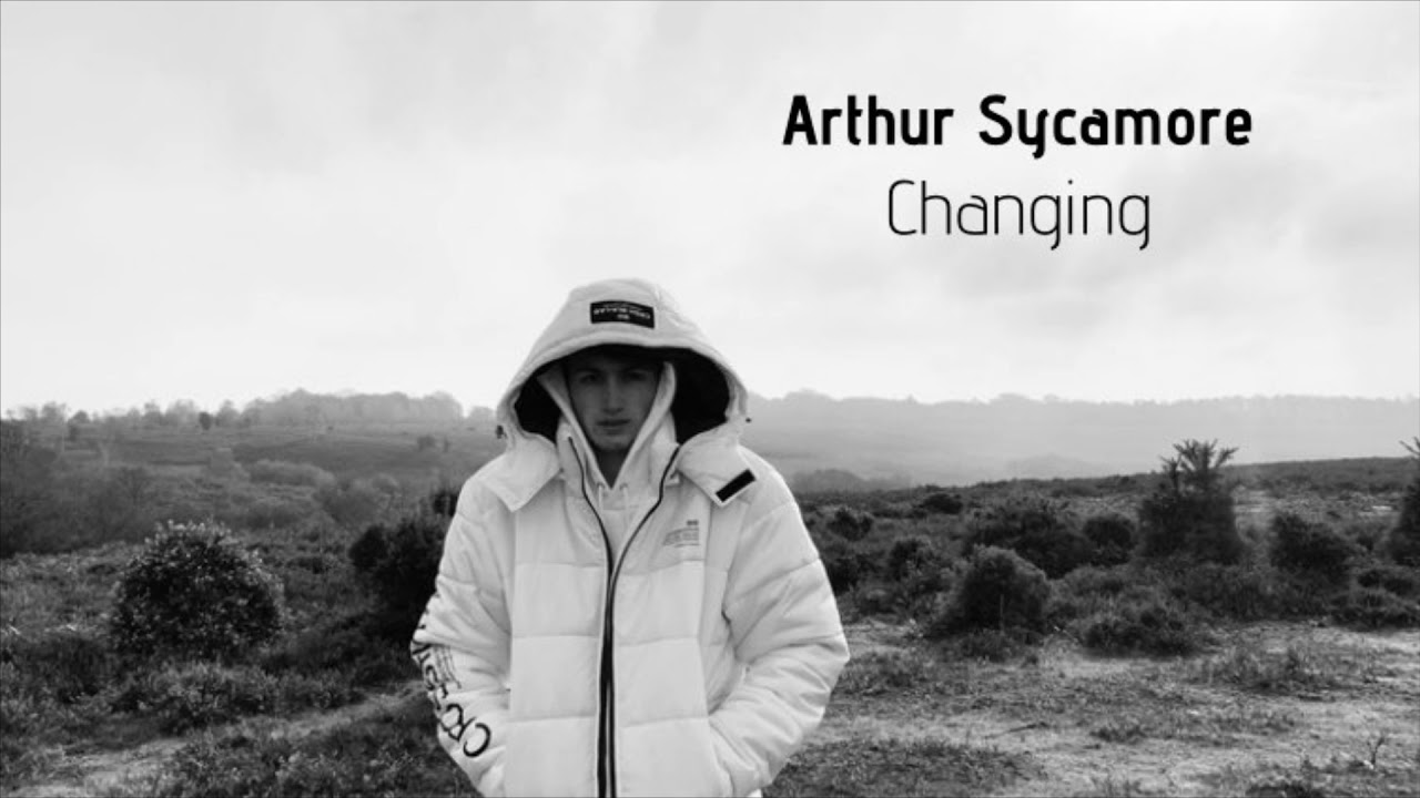 Arthur Sycamore - Changing [AUDIO]