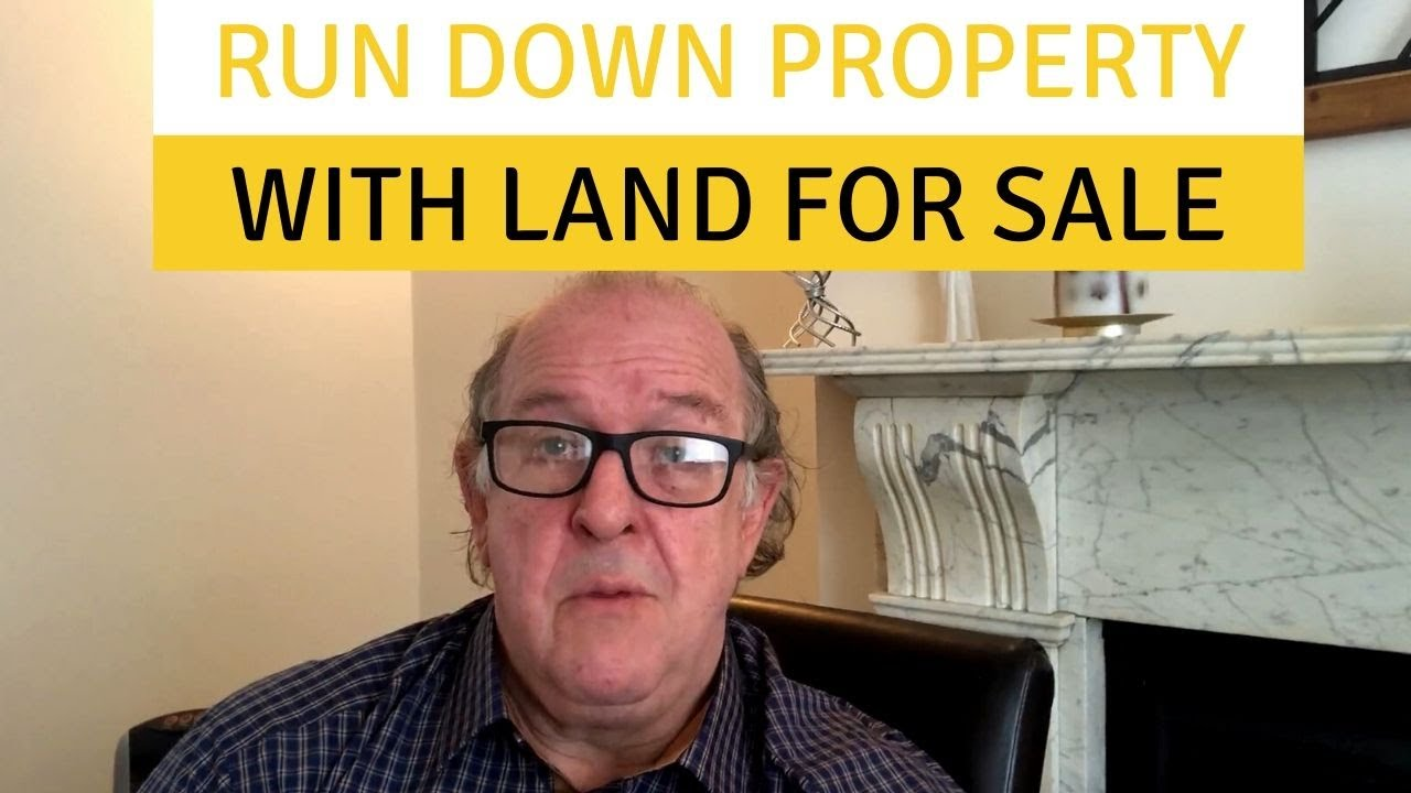 Run down property with land for sale