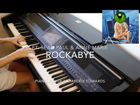 Rockabye (Piano Cover || Kimberly Edwards)