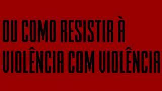 #ProjetoDitaduraGay   Treinamento Contrafascista ou Como suportar a Violência com Violência ou Boxe