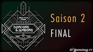Donjons&Jambons - S02 / Épisode Final