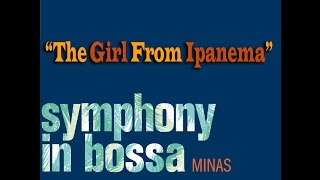 Minas - The Girl From Ipanema