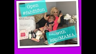 mini MAMA opens her Fab Fit Fun box #editorsbox with Penelope