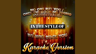 No One but You / Only the Good Die Young (Orchestrated) (In the Style of We Will Rock You)...