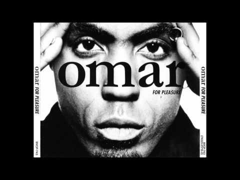 Omar-Need You Bad