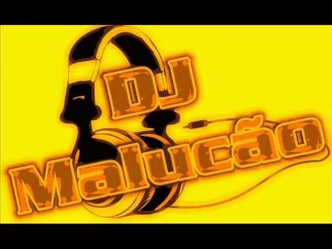 DJ MALUCÃO: ESSE É O CARA!!! / CHARME MIXADO 2.