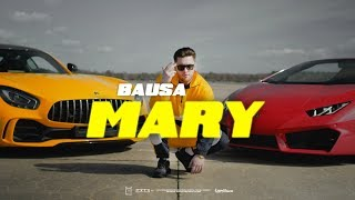 BAUSA - MARY (prod. by THE CRATEZ &amp BAUSA)