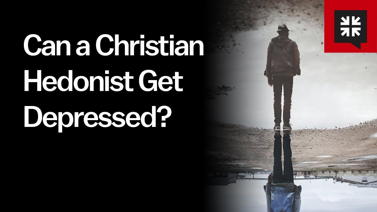 Can a Christian Hedonist Get Depressed // Ask Pastor John