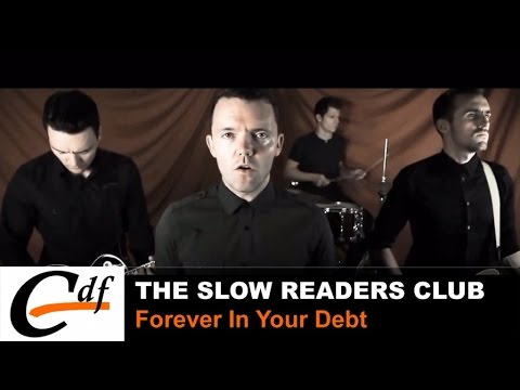 THE SLOW READERS CLUB - Forever In Your Debt (official music video)