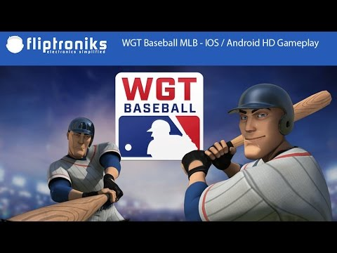 WGT Baseball MLB - IOS / Android HD Gameplay - Fliptroniks.com