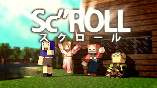 "【Minecraft】Sc""ROLL~スクロール~  minecraft music video with Google Play【あしあと】"